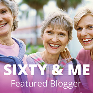 sixty-and-me-featured-blogger-banner-1-300x300px